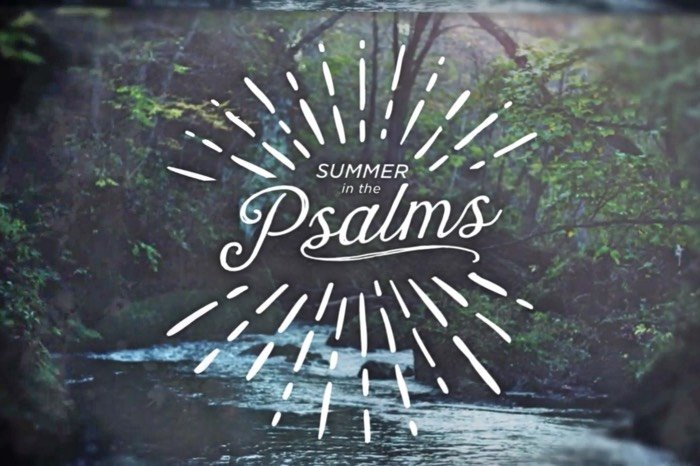 Summer In the Psalms - Psalm 23
