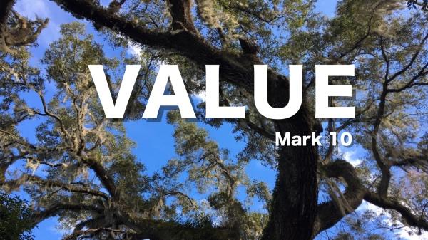 Value Mark 10:17-31