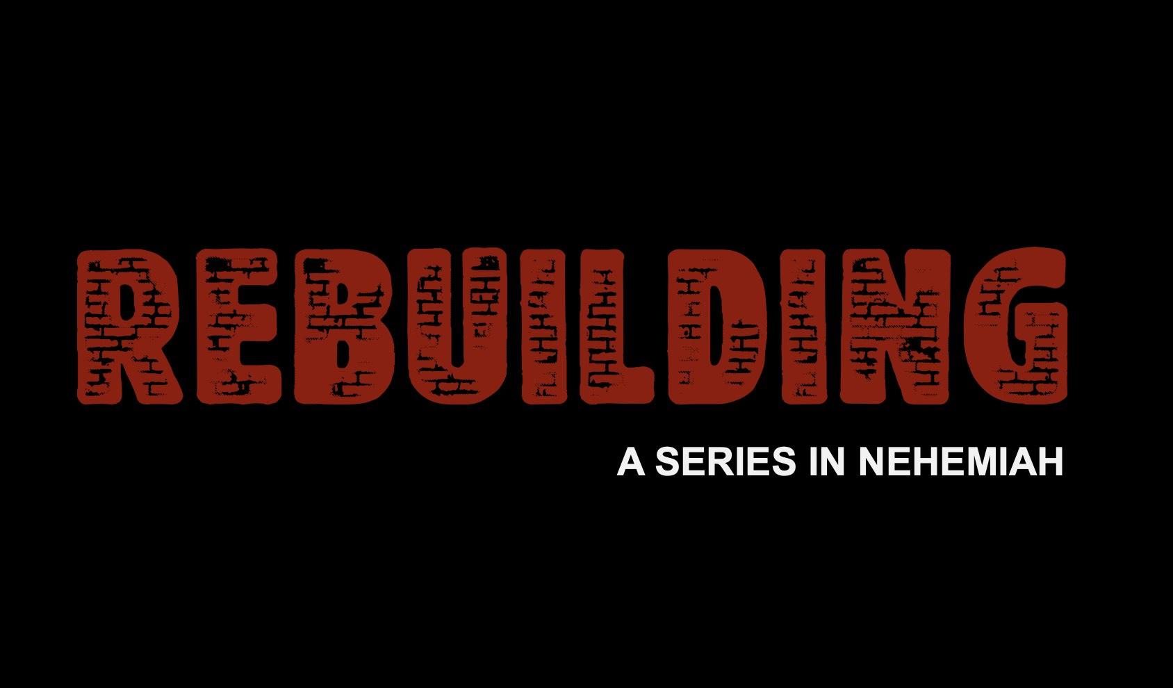 Rebuilding Nehemiah 5