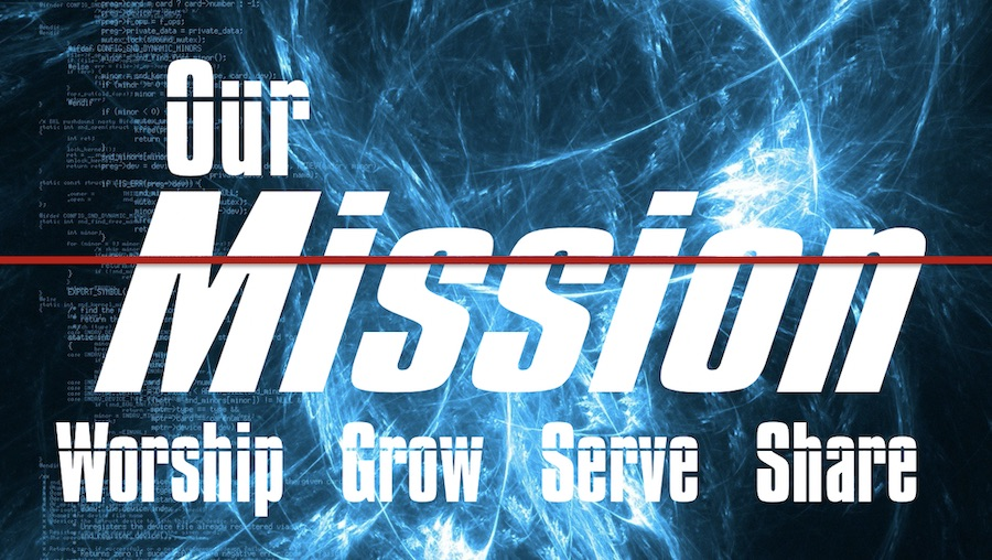 Our Mission - Grow Closer to Jesus Christ - Ephesians 4:20-24